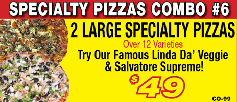 Salvatore's 2 Large specialty pizzas combo
